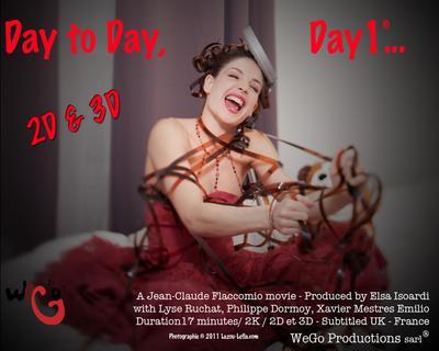 Day to Day, D1... - © www.lazou-lefla.com 2011 Jean-Claude Flaccomio - Affiche du film Jour à jour, J1...