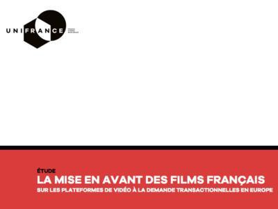UniFrance dévoile sa première étude sur la mise en avant des films français sur les plateformes VOD