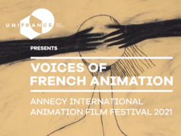 voices-of-french-animation-annecy-9-interviews-de-realisateurs-selectionnes-a-annecy.jpg?t=1624629537654