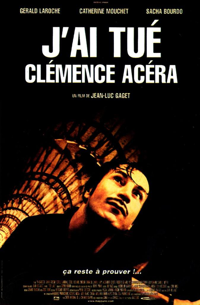 I Killed Clémence Acéra