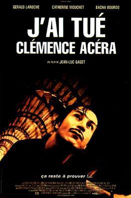J'ai tué Clémence Acera