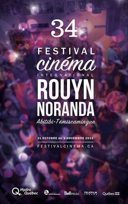 Festival du cinéma international en Abitibi-Témiscamingue (Rouyn-Noranda) - 2015
