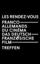 Les Rendez-vous franco-allemands du cinéma - 2019