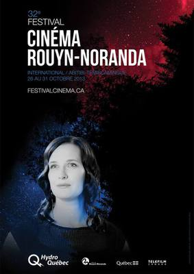 Abitibi-Témiscamingue Film Festival (Rouyn-Noranda) - 2013