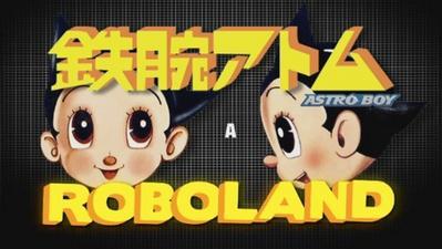Astroboy à Roboland