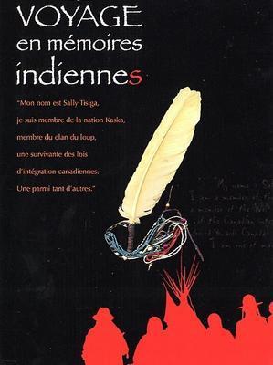Voyage en memoires indiennes / 仮題:インディアンの記憶への旅