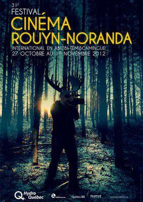 Abitibi-Témiscamingue Film Festival (Rouyn-Noranda) - 2012