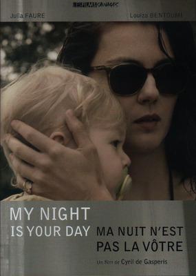 Ma nuit n'est pas la vôtre