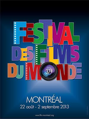 Montreal World Film Festival - 2013