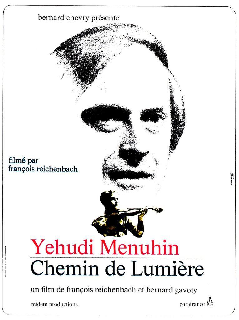 Yehudi Menuhin, chemin de lumière