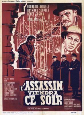 L'Assassin viendra ce soir