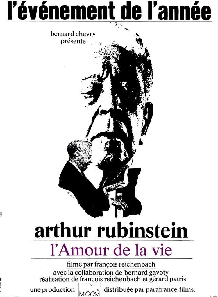 Arthur Rubinstein, l'amour de la vie