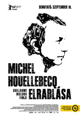The Kidnapping of Michel Houellebecq - Poster - Hungary