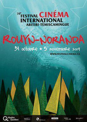 Festival du cinéma international en Abitibi-Témiscamingue (Rouyn-Noranda) - 2009