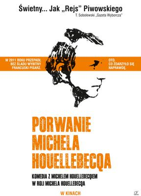 The Kidnapping of Michel Houellebecq - Poster - Poland