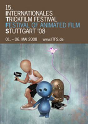 Stuttgart Trickfilm International Animated Film Festival  - 2008