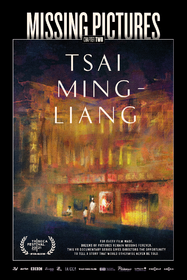 Missing Pictures : Tsai Ming-Liang