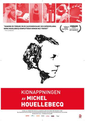 The Kidnapping of Michel Houellebecq - Poster - Sweden