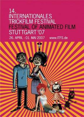 Stuttgart Trickfilm International Animated Film Festival  - 2007