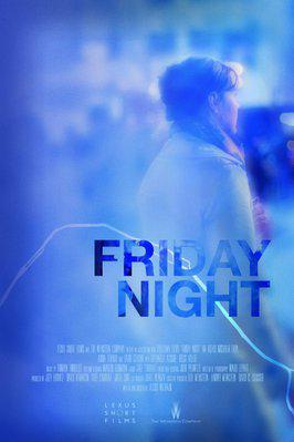 Friday Night (Vendredi soir)