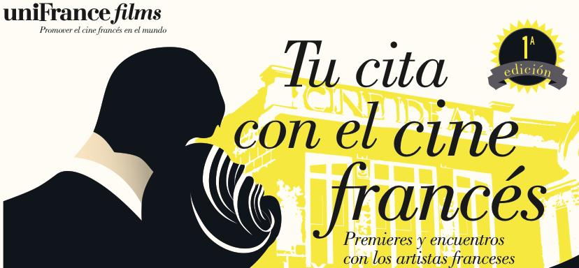 uniFrance Films lance Tu Cita con el Cine Francés