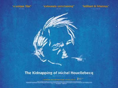 The Kidnapping of Michel Houellebecq - Poster - United Kingdom