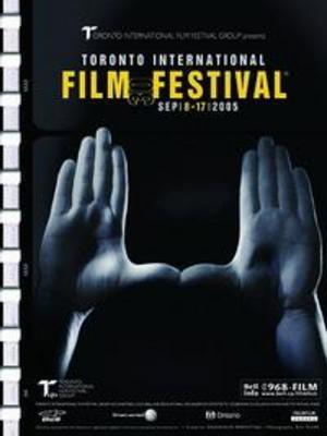TIFF (Toronto International Film Festival) - 2005