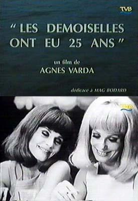 The Young Girls Turn 25 de Agnès Varda (1993) - UniFrance