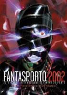 Festival international de cinéma de Porto (Fantasporto) - 2002