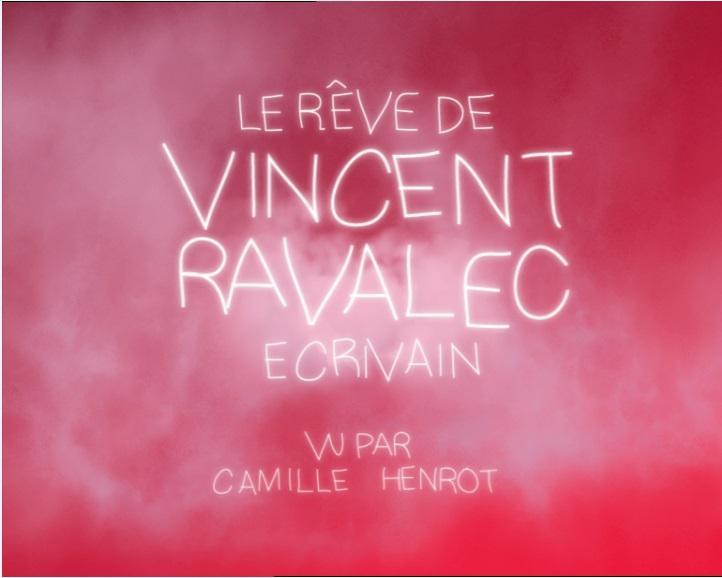 Le Rêve de Vincent Ravalec