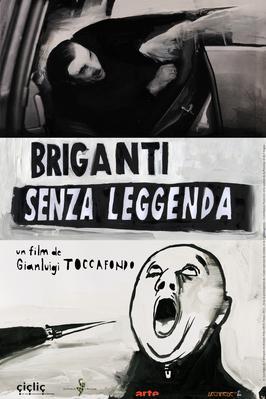 Briganti Senza Leggenda (Bandits manchots)