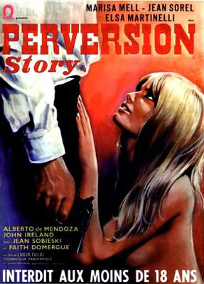 Perversion Story (One on Top of the Other)