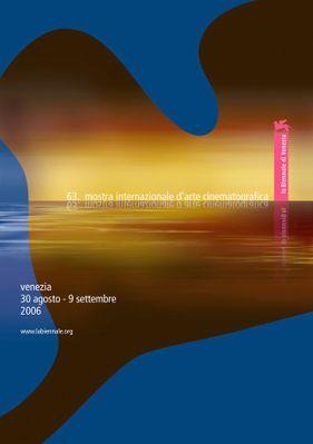 ヴェネツィア国際映画祭 - 2006
