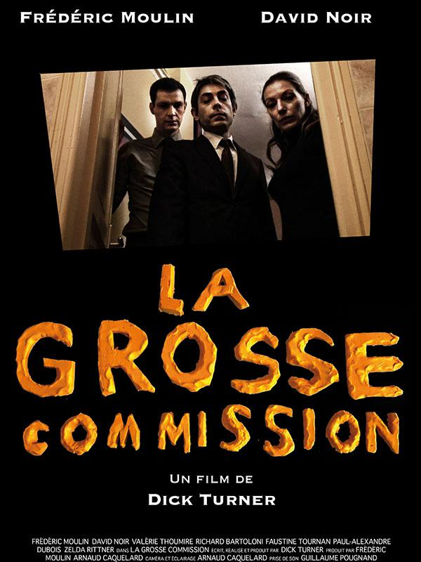 La Grosse commission