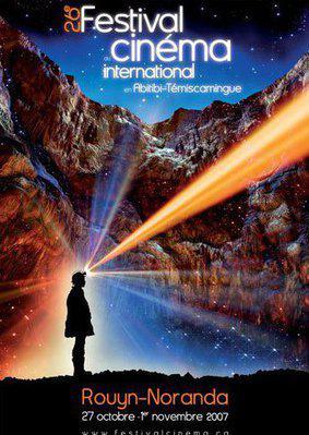 Festival de Cine Internacional en Abitibi-Temiscamingue (Rouyn-Noranda) - 2007