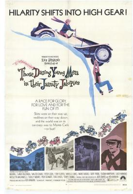 Monte-Carlo or Bust ! / Those Daring Young Men In Their Jaunty Jalopies