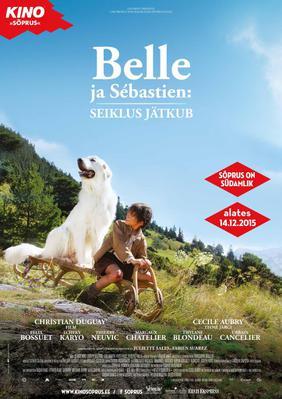 Belle et Sébastien, l'aventure continue - Poster - Estonia