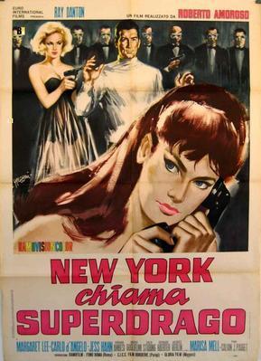 Nueva York llama a Superdrago  - Poster - Italy