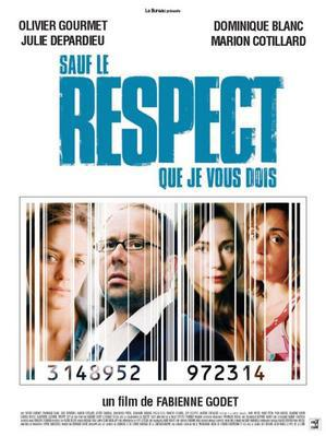 Sauf le respect que je vous dois / 仮題:あなたへの敬意を除いては