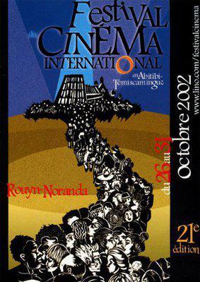 Festival de Cine Internacional en Abitibi-Temiscamingue (Rouyn-Noranda) - 2002