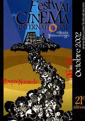 Festival du cinéma international en Abitibi-Témiscamingue (Rouyn-Noranda) - 2002
