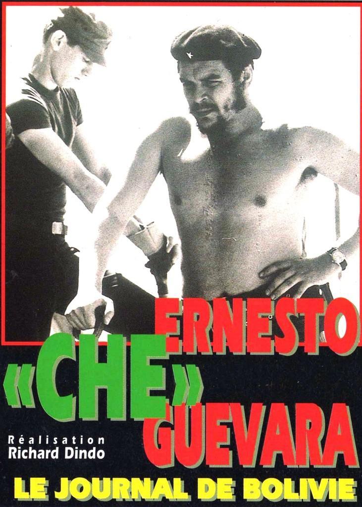 "Ernesto ""Che"" Guevara, le journal de Bolivie"