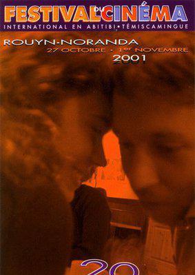 Festival de Cine Internacional en Abitibi-Temiscamingue (Rouyn-Noranda) - 2001
