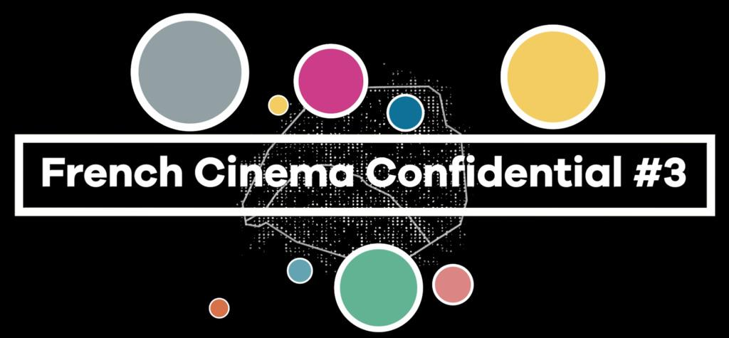 French Cinema Confidential 2019: Day 3