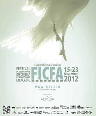 Festival de Cine Francófono en Acadia (FICFA)   - 2012