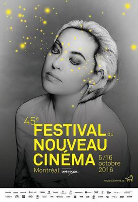Montreal Festival du Nouveau Cinéma - 2016