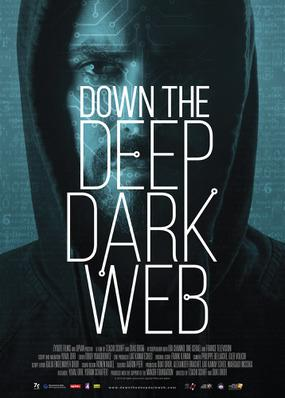 Down the Deep, Dark Web (Darknet, l'autre réseau)