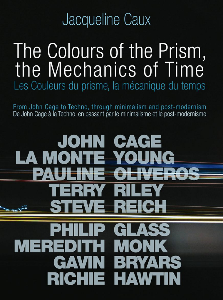 The Colours of the Prism, the Mechanics of Time