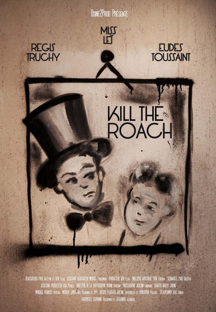 Kill the Roach, l'art du geste