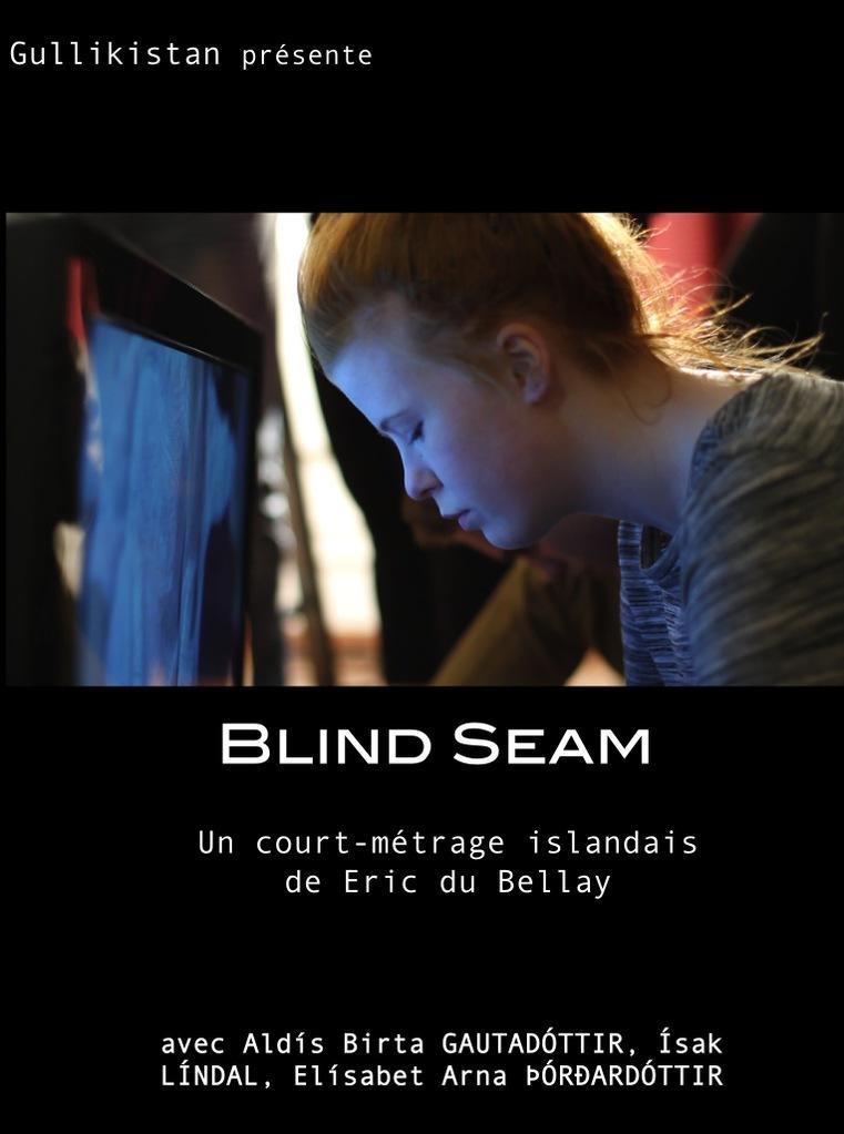 Blind Seam (Les Yeux fermés)